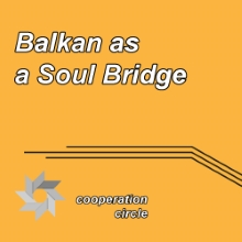 Balkan as a Soul Bridge