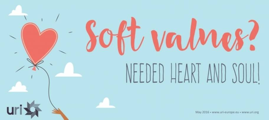 Soft values? Needed heart- and- soul!