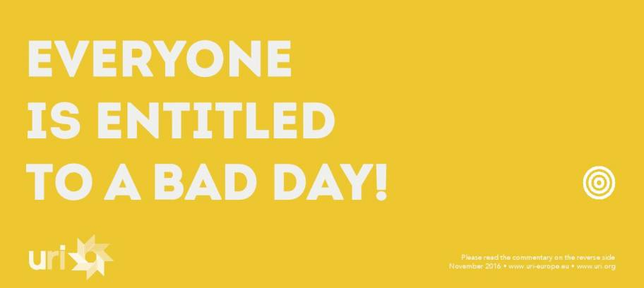 Everyone is entitled to a bad day!