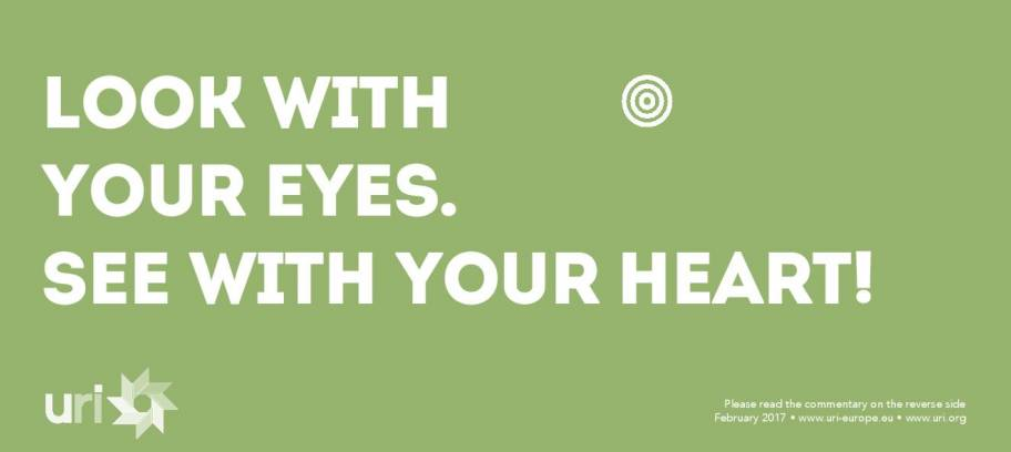 Look with your eyes. See with your heart!
