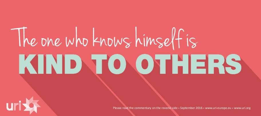 The one who knows himself, is kind to others