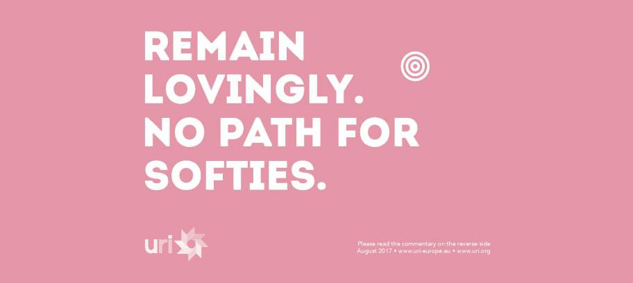 Remain lovingly. No path for softies.